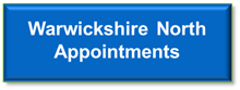 Warwickshire North Appointments